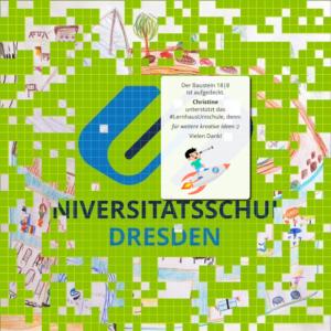"""Auf dem Pixelbild von Sependenaktion #LernhausUnischule ist die Unterstützerbotschaft von Christine für das Lernhaus der Universitätsschule. Sie lautet """"für weitere kreative Ideen""""."""